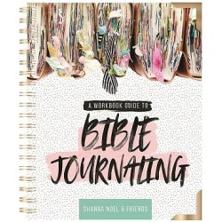 Bible Journaling 101 - A Work Book Guide to See God's Word in a New Light