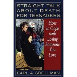 Straight Talk about Death for Teenagers - How to Cope with Losing Someone You Love found on Bargain Bro Philippines from cokesbury.com US for $18.00