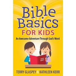 Bible Basics for Kids - An Awesome Adventure Through God's Word