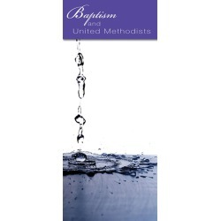 Baptism and United Methodists - Brochure (Pkg of 10)