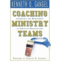 Coaching Ministry Teams - Leadership and Management in Christian Organizations