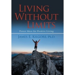 Living Without Limits - Power Ideas for Positive Living