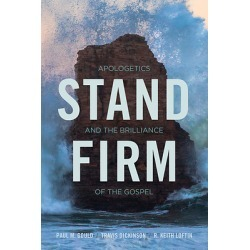 Stand Firm - Apologetics and the Brilliance of the Gospel found on Bargain Bro India from cokesbury.com US for $24.99