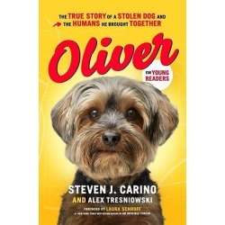 Oliver for Young Readers - The True Story of a Stolen Dog and the Humans He Brought Together found on Bargain Bro Philippines from cokesbury.com US for $16.99
