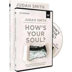 How's Your Soul? Study Guide with DVD - Why Everything That Matters Starts with the Inside You