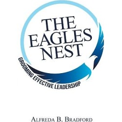 The Eagles Nest - Grooming Effective Leadership