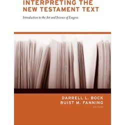 Interpreting the New Testament Text - Introduction to the Art and Science of Exegesis found on Bargain Bro Philippines from cokesbury.com US for $35.00