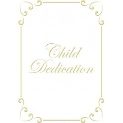 Certificate Child Dedication Psalm 127:3 Package of 6 - 5 x 7