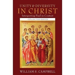 Unity and Diversity in Christ - Interpreting Paul in Context