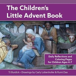 The Children's Little Advent Book - Daily Reflections and Coloring Pages for Children Ages 4-7