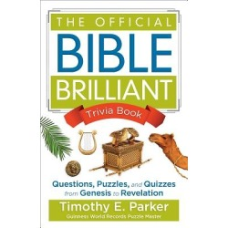 The Official Bible Brilliant Trivia Book - Questions, Puzzles, and Quizzes from Genesis to Revelation