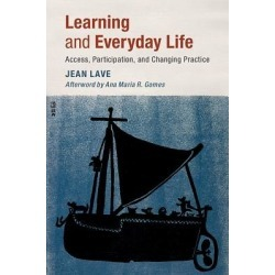 Learning and Everyday Life - Access, Participation, and Changing Practice