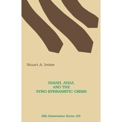 Isaiah, Ahaz, and the Syro-Ephraimitic Crisis found on Bargain Bro India from cokesbury.com US for $38.95