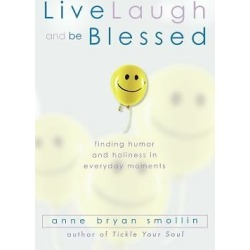 Live, Laugh, and Be Blessed - Finding Humor and Holiness in Everyday Moments found on Bargain Bro India from cokesbury.com US for $13.95