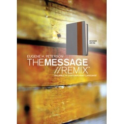 The Message//Remix - The Bible in Contemporary Language