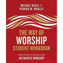 The Way of Worship Student Workbook is a practical guide that accompan - A Hands-On Guide to Living and Leading Authentic Worshi found on Bargain Bro India from cokesbury.com US for $12.99