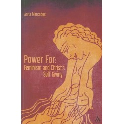 Power For - Feminism and Christ's Self-Giving