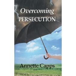 Overcoming Persecution