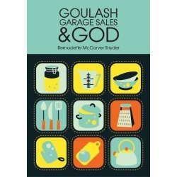 Goulash; Garage Sales and God found on Bargain Bro India from cokesbury.com US for $9.99