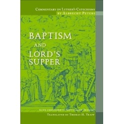 Commentary on Luther's Catechisms; Baptism