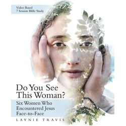 Do You See This Woman? - Six Women Who Encountered Jesus Face-To-Face found on Bargain Bro India from cokesbury.com US for $16.95