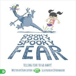 Oooky Pooky Spooky Fear - Telling Fear to Go Away!