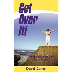 Get Over It! - Getting Past Your Past, Moving on to Your Future found on Bargain Bro India from cokesbury.com US for $9.95