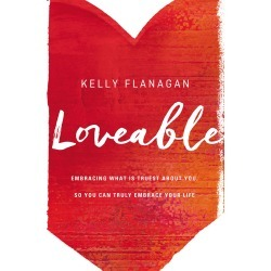 Loveable - Embracing What Is Truest about You, So You Can Truly Embrace Your Life found on Bargain Bro from cokesbury.com US for USD $12.91