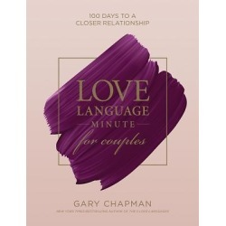 Love Language Minute for Couples - 100 Days to a Closer Relationship