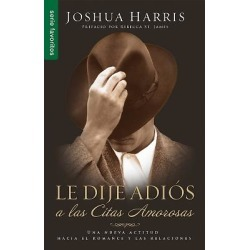 Le Dije Adios a Las Citas Amorosas = I Kissed Dating Goodbye found on Bargain Bro India from cokesbury.com US for $4.99
