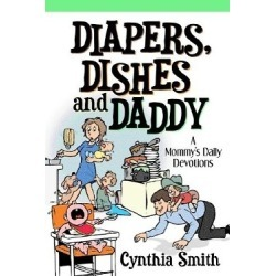 Diapers, Dishes and Daddy
