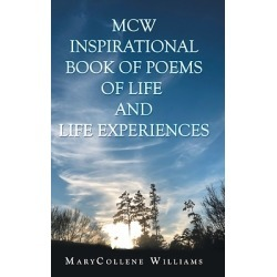 Mcw Inspirational Book of Poems of Life and Life Experiences found on Bargain Bro Philippines from cokesbury.com US for $30.95