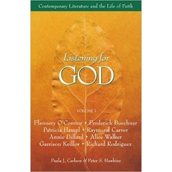 Listening for God Volume 1 Reader - Contemporary Literature and the Life of Faith