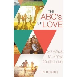 The ABC's of Love - 26 Ways to Show God's Love