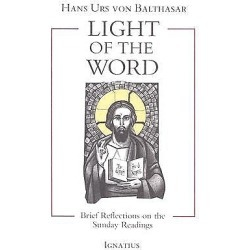 Light of the Word - Brief Reflections on the Sunday Readings