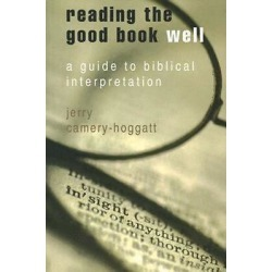 Reading the Good Book Well - A Guide to Biblical Interpretation found on Bargain Bro Philippines from cokesbury.com US for $29.99