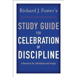Celebration of Discipline Study Guide