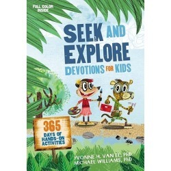 Seek and Explore Devotions for Kids - 365 Days of Hands-On Activities