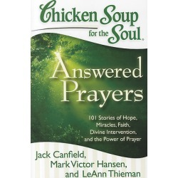 Chicken Soup for the Soul - Answered Prayers: 101 Stories of Hope, Miracles, Faith, Divine Intervention, and the Power of Prayer found on Bargain Bro India from cokesbury.com US for $16.95