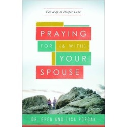 Praying for (and With) Your Spouse - The Way to Deeper Love
