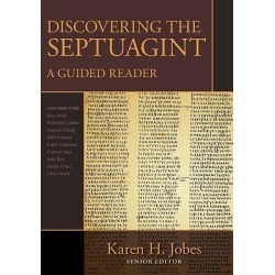Discovering the Septuagint - A Guided Reader