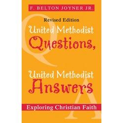 United Methodist Questions, United Methodist Answers - Exploring Christian Faith (Revised)