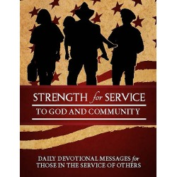 Strength for Service to God and Community - Daily Devotional Messages for Those in the Service of Others