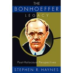The Bonhoeffer Legacy - Post-Holocaust Perspectives