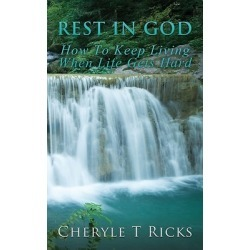 Rest in God - How To Keep Living When Life Gets Hard found on Bargain Bro Philippines from cokesbury.com US for $9.99
