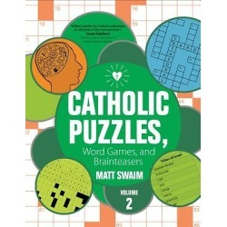 Catholic Puzzles, Word Games, and Brainteasers - Volume 2