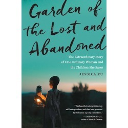 Garden of the Lost and Abandoned - The Extraordinary Story of One Ordinary Woman and the Children She Saves found on Bargain Bro India from cokesbury.com US for $15.99