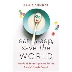 An encouraging and empowering read, Eat, Sleep, Save the World reminds - Words of Encouragement for the Special Needs Parent found on Bargain Bro India from cokesbury.com US for $17.99