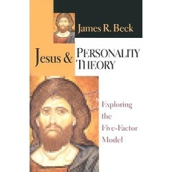 Jesus & Personality Theory - Exploring the Five-Factor Model