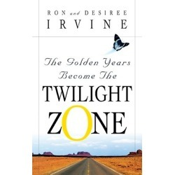 The Golden Years Become the Twilight Zone found on Bargain Bro Philippines from cokesbury.com US for $22.99